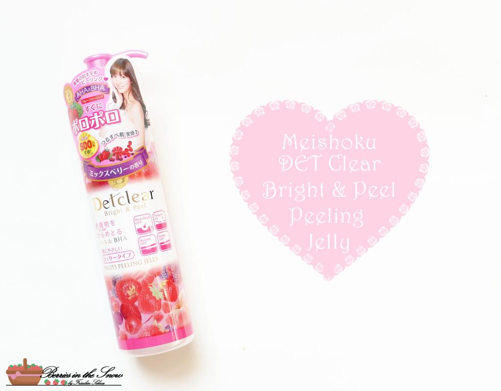 Meishoku DET Clear Bright & Peel Peeling Jelly