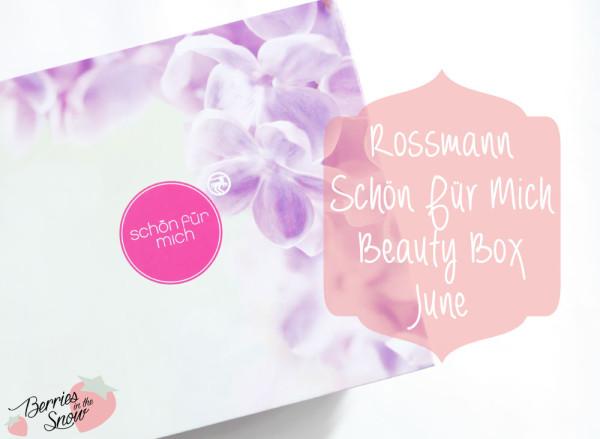Rossmann Schön für Mich Box June