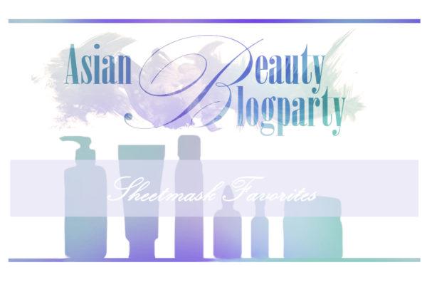 Asian Beauty Blog Party: Sheetmask Favorites